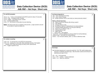 Data Collection Device (DCD) Job Aid –  Hot Keys / Short cuts
