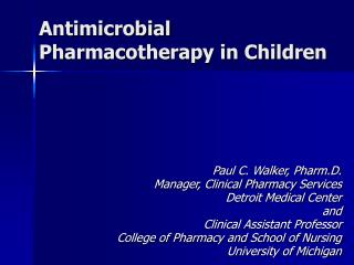 Antimicrobial Pharmacotherapy in Children