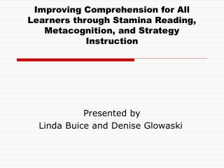 Improving Comprehension for All Learners through Stamina Reading, Metacognition, and Strategy Instruction