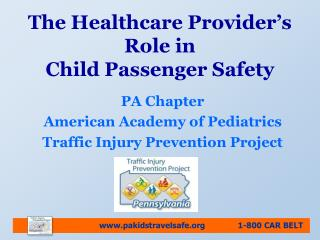The Healthcare Provider's Role in Child Passenger Safety