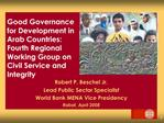 Good Governance for Development in Arab Countries: Fourth Regional Working Group on Civil Service and Integrity