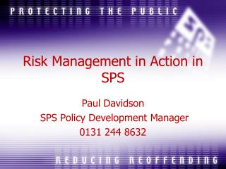 Risk Management in Action in SPS