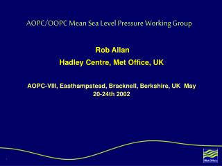 AOPC/OOPC Mean Sea Level Pressure Working Group