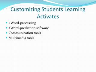 Customizing Students Learning Activates