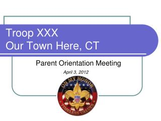 Troop XXX Our Town Here,  CT