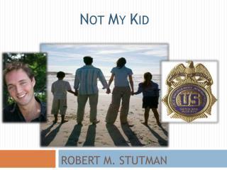 Robert M.  Stutman