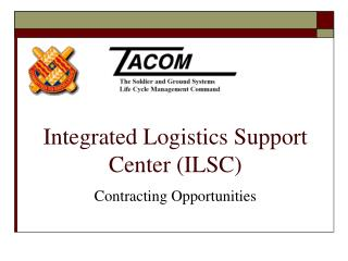 Integrated Logistics Support Center (ILSC)