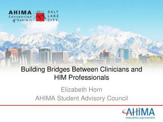 Building Bridges Between Clinicians and HIM Professionals