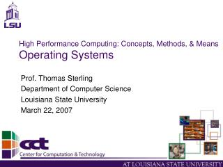 High Performance Computing: Concepts, Methods, & Means Operating Systems