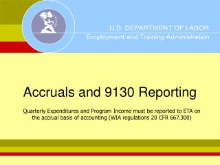 Accruals and 9130 Reporting
