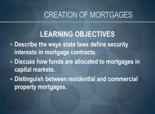 CREATION OF MORTGAGES