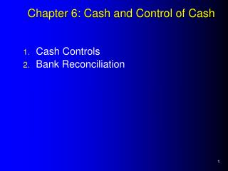 Chapter 6: Cash and Control of Cash