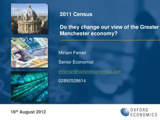 2011 Census Do they change our view of the Greater Manchester economy?