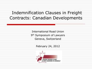 Indemnification Clauses in Freight Contracts: Canadian Developments