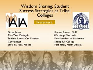 Wisdom Sharing: Student Success Strategies at Tribal Colleges
