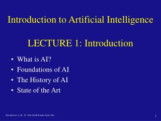 Introduction to Artificial Intelligence  LECTURE 1: Introduction