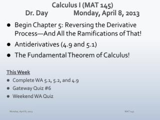 Calculus I (MAT 145) Dr. Day 	Monday, April 8 , 2013
