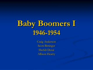 Baby Boomers I 1946-1954