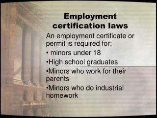 Employment certification laws