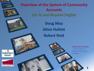 Overview of the System of Community Accounts Up To and Beyond Stiglitz