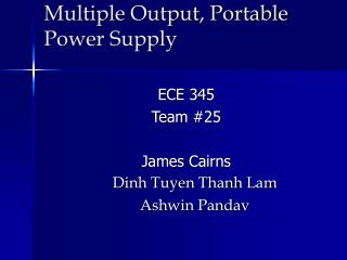 Multiple Output, Portable Power Supply
