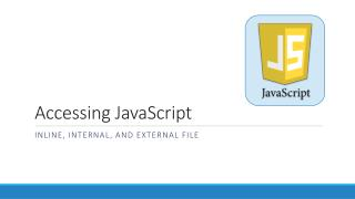 Accessing  JavaScript