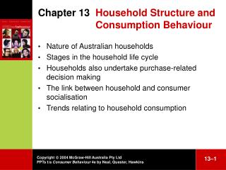 Chapter 13  	Household  S tructure and 	Consumption  B ehaviour