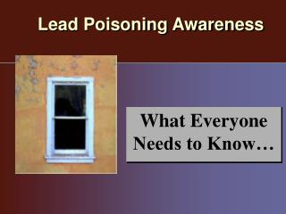 Lead Poisoning Awareness