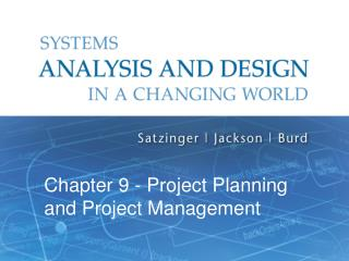 Chapter  9 - Project Planning and Project Management