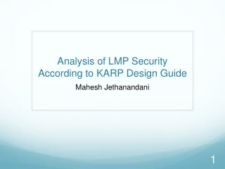 Analysis of LMP Security According to KARP Design Guide