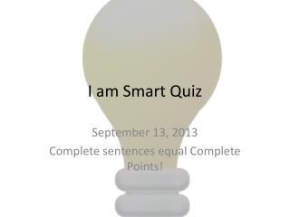 I am Smart Quiz