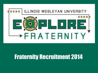 Fraternity Recruitment 2014