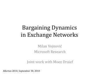 Bargaining Dynamics  in Exchange Networks