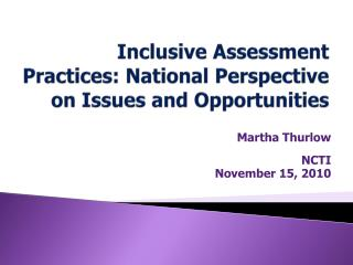 Inclusive Assessment Practices: National Perspective on Issues and Opportunities