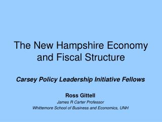The New Hampshire Economy and Fiscal Structure