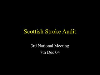 Scottish Stroke Audit