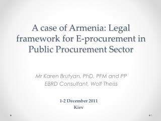 A case of  Armenia: Legal  framework for  E-procurement  in Public Procurement Sector