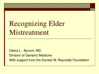 Recognizing Elder Mistreatment