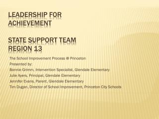Leadership For Achievement State Support Team Region 13