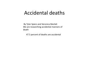 Accidental deaths