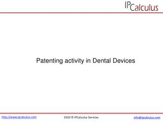IPCalculus - Dental Devices Patenting Activity