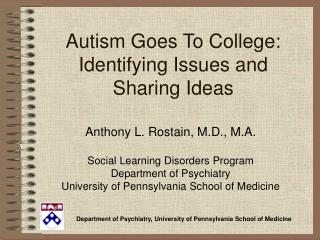 Autism Goes To College: Identifying Issues and Sharing Ideas