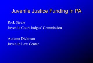 Juvenile Justice Funding in PA