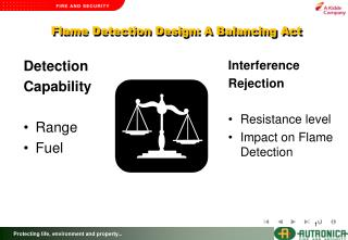 Flame Detection Design: A Balancing Act