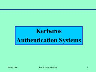 Kerberos Authentication Systems