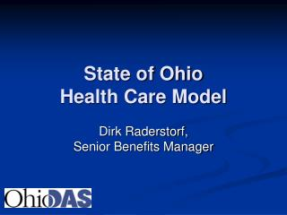 State of Ohio  Health Care Model