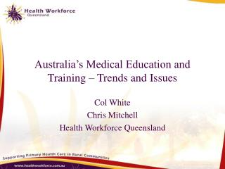 Australia's Medical Education and Training – Trends and Issues