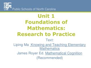 Unit 1 Foundations of Mathematics: Research to Practice