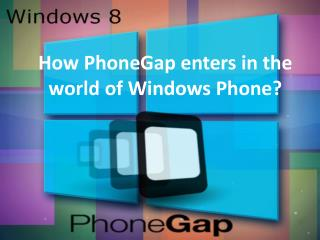 How to develop PhoneGap App for Windows Phone?