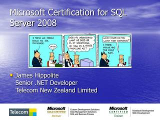Microsoft Certification for SQL Server 2008